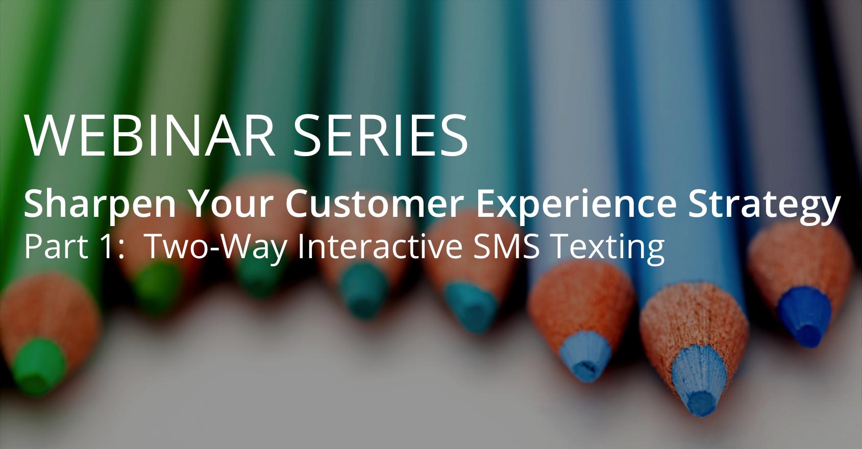 Sharpen Your CX Strategy - Part 1 - blog banner