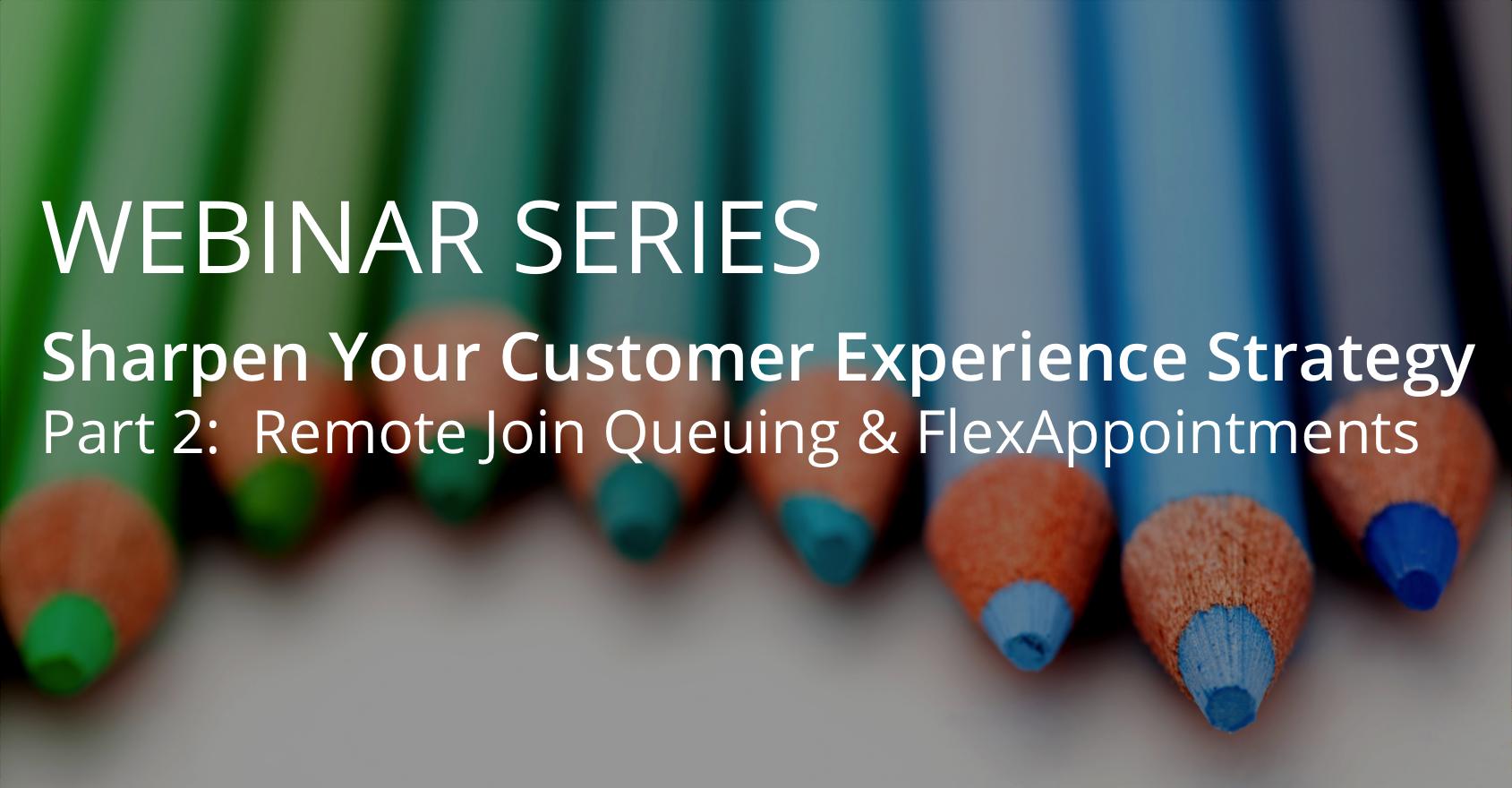 Sharpen Your CX Strategy - Part 2 - blog banner