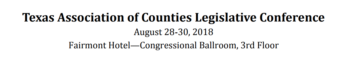 Texas League of Counties Legislative 2018 Conference.png
